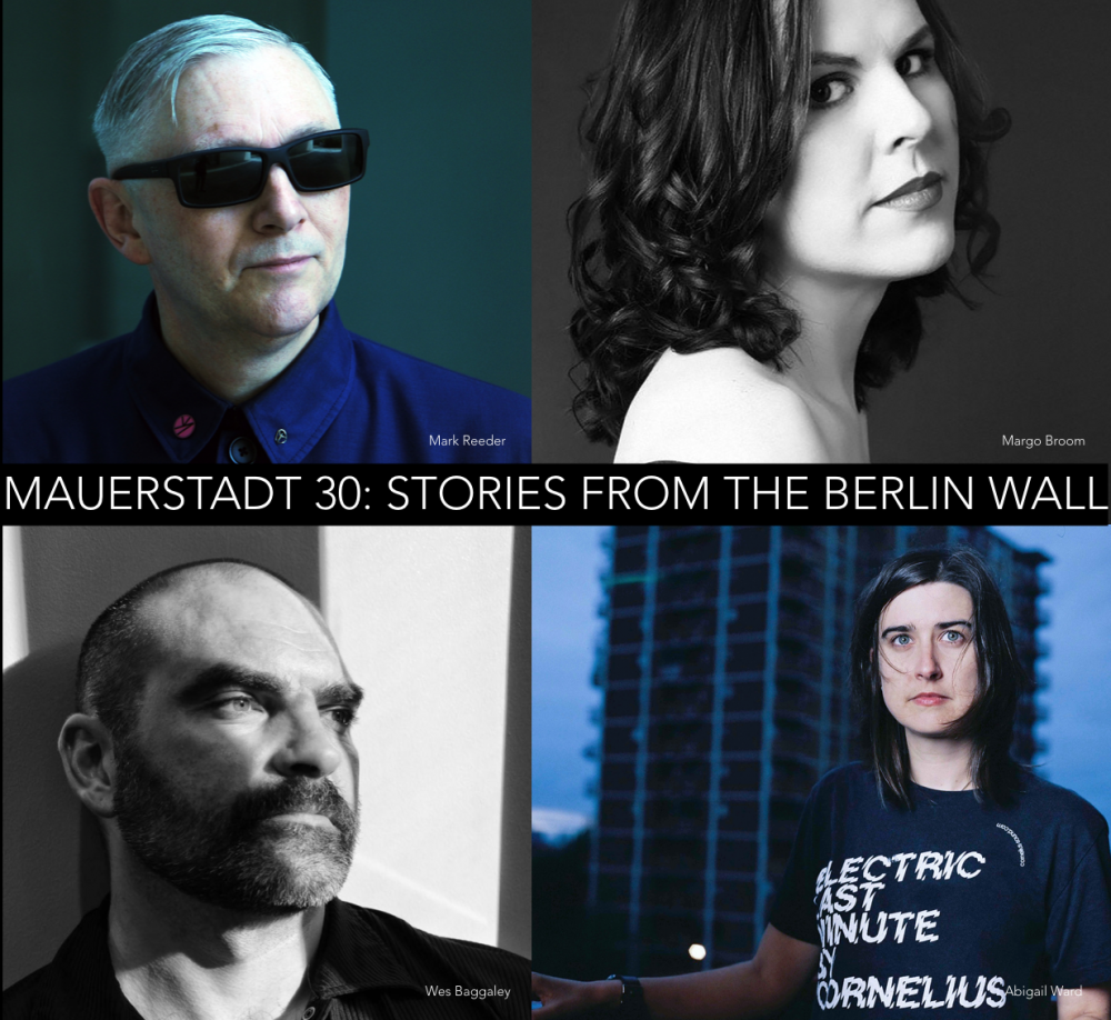 Mauerstadt 30: Stories From The Berlin Wall