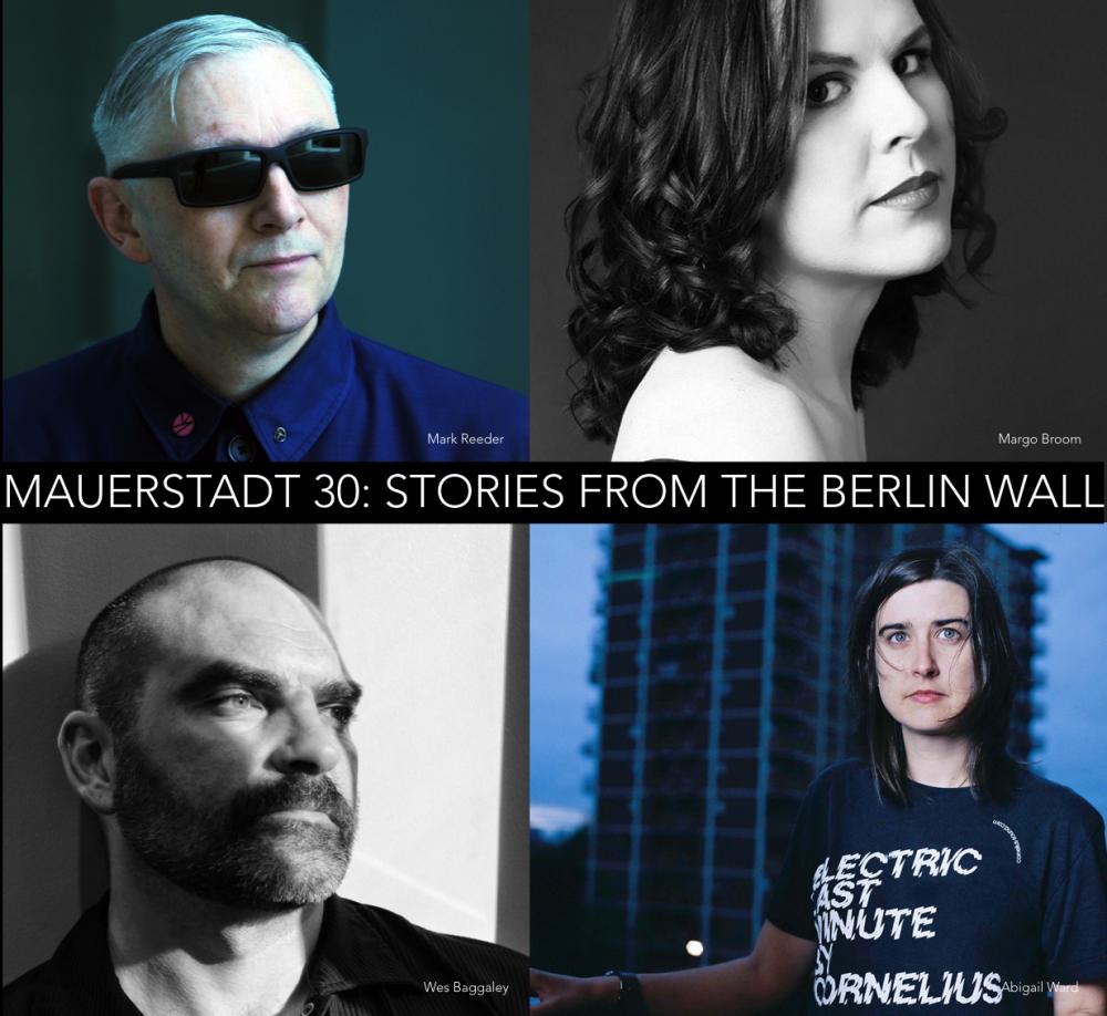 Mauerstadt 30: Stories From The Berlin Wall